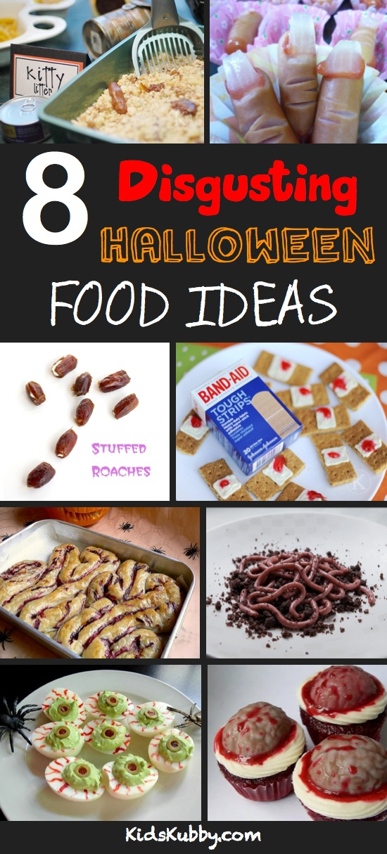 Really gross Halloween food ideas.